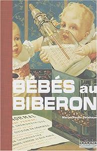 Bébés au biberon par Marie-Claude Delahaye