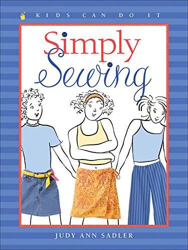 - Simply Sewing (Kids Can Do It)