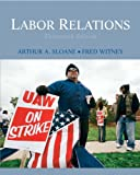 img - for Labor Relations (13th Edition) book / textbook / text book