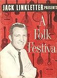 img - for Jack Linkletter Presents a Folk Festival Program booklet book / textbook / text book