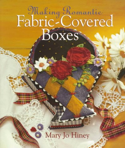 Making Romantic Fabric-Covered Boxes, used for sale  Delivered anywhere in USA