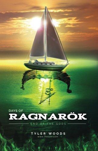 Days of Ragnarök: end of the gods (Volume 1)