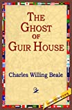 The Ghost of Guir House, Charles Willing, 1421801132