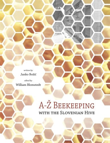A-Z Beekeeping with the Slovenian - Com Janko