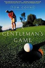 A Gentleman's Game: A Novel Paperback