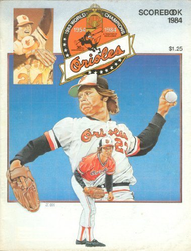 - Baltimore Orioles Scorebook 1984: June 22, 1984 vs. New York Yankees (Tippy Martinez Cover)