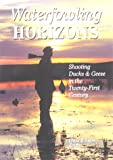 Waterfowling Horizons, Christopher E. Smith and Jason Smith, 1885106505