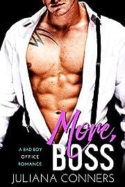 More Boss: A Bad Boy Office Romance