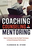 Coaching, Counseling and Mentoring, Florence M. Stone, 0814420354