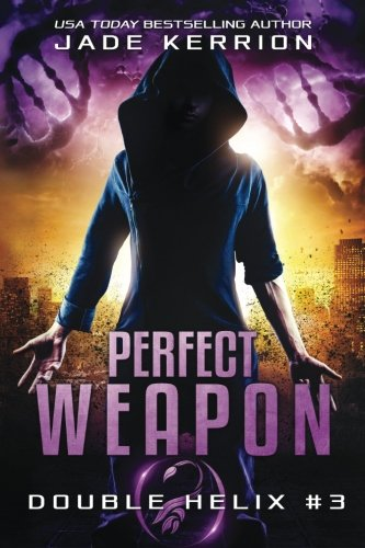 Perfect Weapon: A Double Helix Novel