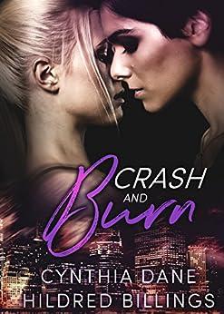 Crash & Burn by [Dane, Cynthia, Billings, Hildred]