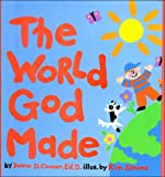 The World God Made, Donna D. Cooner, 0849911621