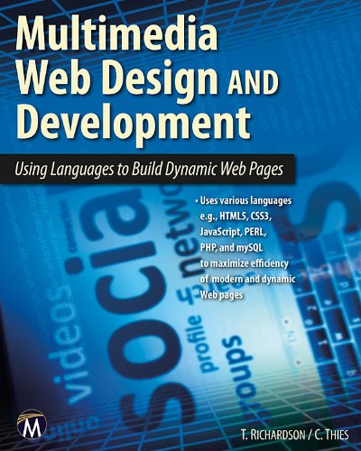 Multimedia Web Design and Development: Using Languages to Build Dynamic Web Pages by Brand: Mercury Learning Information