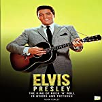 Elvis Presley: The King of Rock 'N' Roll | Adam Powley, Go Entertain