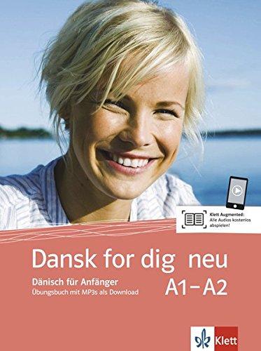Dansk for dig neu: Dänisch für Anfänger . Übungsbuch + mp3s als Download