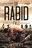 The Rabid: Fall
