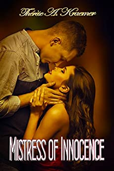 Mistress Of Innocence by [Kraemer, Thérèse A]