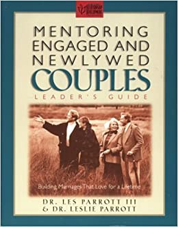Book Mentoring Engaged and Newlywed Couples Leader's Guide: Building Marriages That Love for a Lifetime by Les Parrott (1997-06-16)