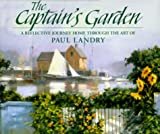 The Captain's Garden, Paul Landry, 0867130334