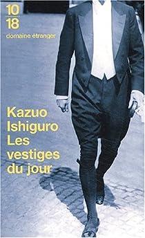 Les vestiges du jour par Kazuo Ishiguro
