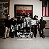 Mockingbird Sessions by Shoot Low Sheriff (2012-08-03)