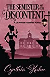 The Semester of our Discontent (A Lila Maclean Mystery) (Volume 1)