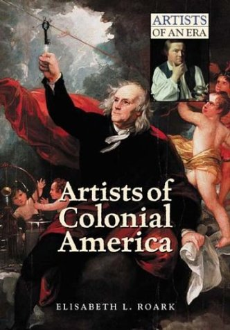 Artists of Colonial America (Artists of an Era) by Greenwood