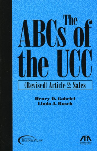The ABCs of the UCC, Article 2: Revised: Sales (No. 2) -