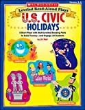 Leveled Read-Aloud Plays - U. S. Civic Holidays, J. M. Wolf, 0439582881