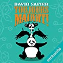 Toujours maudit ! Audiobook by David Safier Narrated by Pascale Chemin