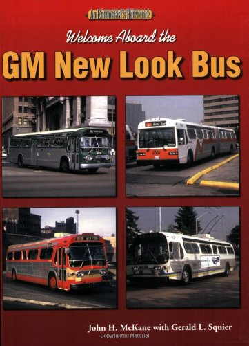 Welcome Aboard the GM New Look Bus (Enthusiast's Reference)
