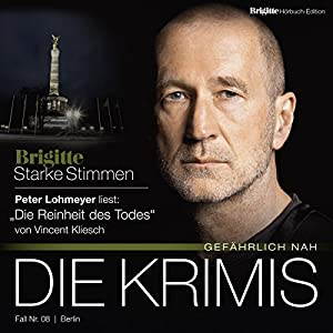 Die Reinheit des Todes (Brigitte Edition Krimis - Gefährlich nah) Hörbuch