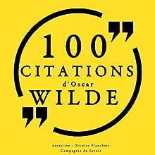 100 citations d'Oscar Wilde | Livre audio Auteur(s) : Oscar Wilde Narrateur(s) : Nicolas Planchais