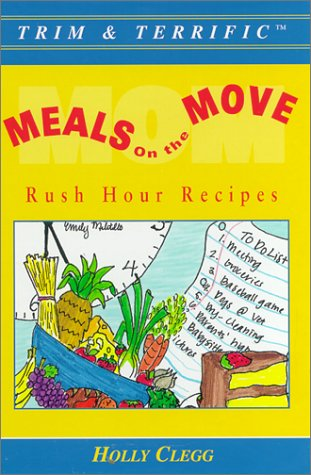 Download Meals On The Move : Rush Hour Recipes (Trim & Terrific) ebook