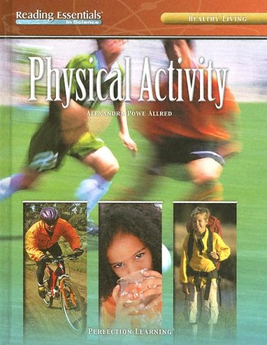 Physical Activity (Reading Essentials in Science)