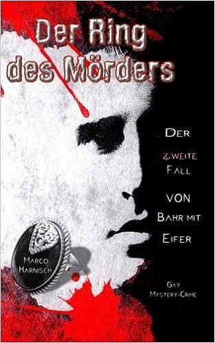 Book Der Ring des Mörders: Der zweite Fall von Bahr mit Eifer: Volume 2 (Kommissar Bahr mit einem Schuss Eifer)