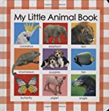 My Little Animal Book, Jo Rigg and Roger Priddy, 0312497318