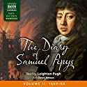 The Diary of Samuel Pepys: Volume II: 1664 - 1666 Audiobook by Samuel Pepys Narrated by Leighton Pugh