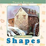 Shapes, Thomas Kinkade, 0849977290