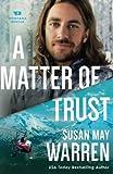 A Matter of Trust (Montana Rescue)