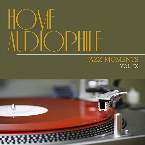 Home Audiophile  Jazz Moments  Vol  9