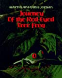 Journey of the Red-Eyed Tree Frog, Tanis Jordan, 0671769030