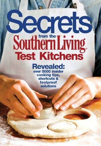 Download Secrets from the Southern Living Test Kitchens pdf epub