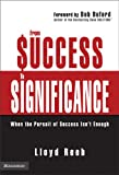 From Success to Significance, Lloyd Reeb, 031025356X