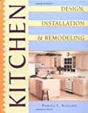 img - for Kitchen Design, Installation, and Remodeling book / textbook / text book