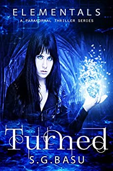 Turned (Elementals Book 1) by [Basu, S. G.]