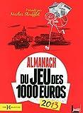 ALMANACH 2013 JEU DES 1000 EUR