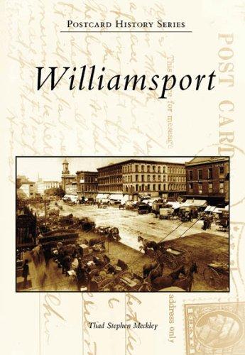 Download Williamsport   (PA)   (Postcard  History  Series) pdf