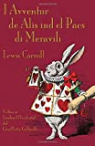 img - for I Avventur de Al s ind el Paes di Meravili: Alice's Adventures in Wonderland in Western Lombard (Romance Edition) book / textbook / text book
