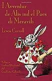 img - for I Avventur de Al s ind el Paes di Meravili: Alice's Adventures in Wonderland in Western Lombard (Romance Edition) book / textbook / text book